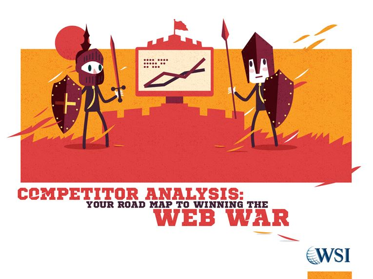 download our 'Competitor Analysis: Your Road Map to Winning the Web War' Ebook.